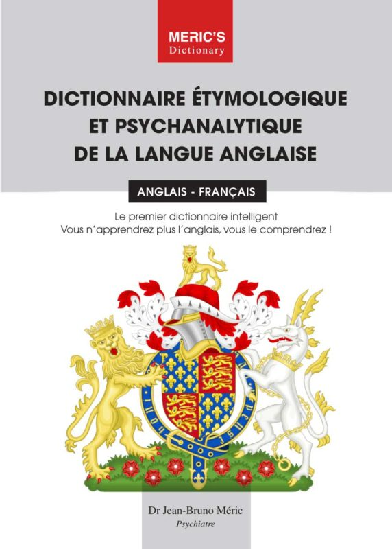 Dictionnaire etymologique et psychanalytique de la langue anglaise merics dictionary agence bb communication
